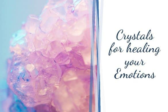 crystals for healing your emotions