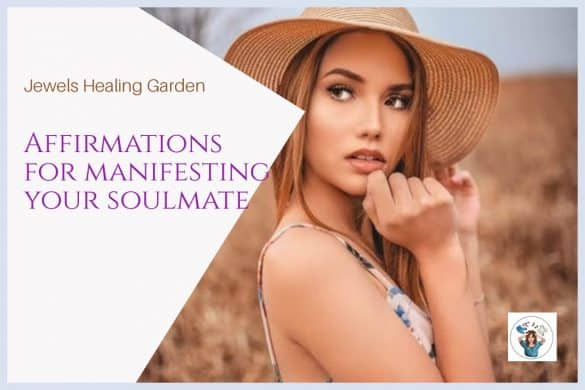Affirmations for manifesting your soulmate