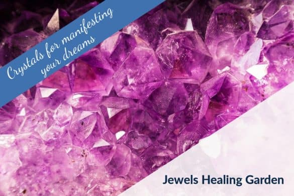 crystals for manifesting your dreams