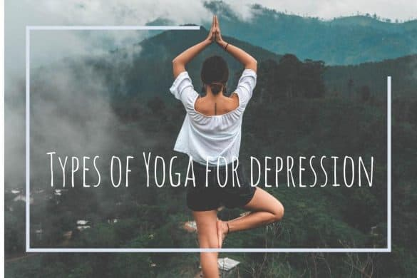 best Types of Yoga for depression